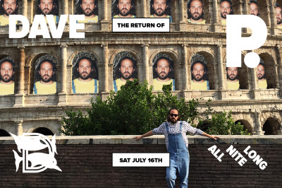 Listen to a recording of Dave P's ALL NITE LONG set @ The Dolphin on Saturday July 16th, 2016