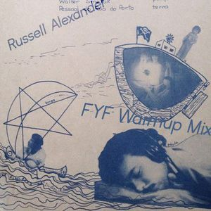 Russell Alexander's FYF Warmup Mix