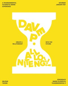 Dave P. ALL NITE LONG – Saturday 1/21 – @ The Dolphin – Philadelphia