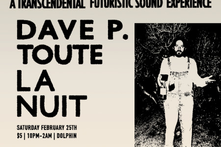 Dave P. ALL NITE LONG – Saturday 2/25 – @ The Dolphin – Philadelphia
