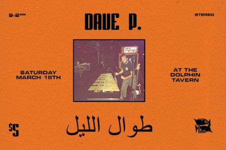 Dave P. ALL NITE LONG – Saturday 3/18 – @ The Dolphin – Philadelphia