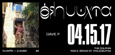 Dave P. ALL NITE LONG – Saturday 4/15 – @ The Dolphin – Philadelphia