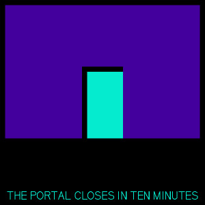 Thomzilla – The Portal Closes in Ten Minutes