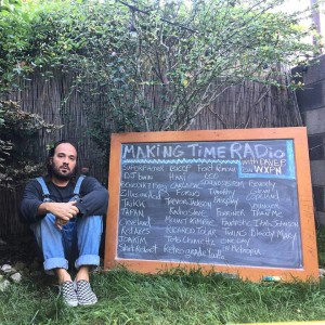 Making Time RADio with Dave P. on WXPN – October edition – Friday 10/6 7-9 pm ET